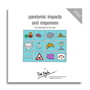 Pandemic Impacts and Responses – for businesses of all sizes
